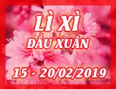 Chương Trình Lì Xì Đầu Xuân 2019 ngày 15 đến 20 tháng 02 năm 2019